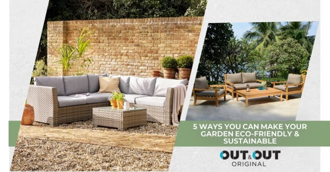 5 ways you can make your garden eco-friendly & sustainable