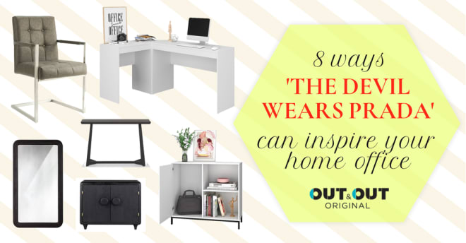 8 ways 'The Devil Wears Prada' can inspire your home office