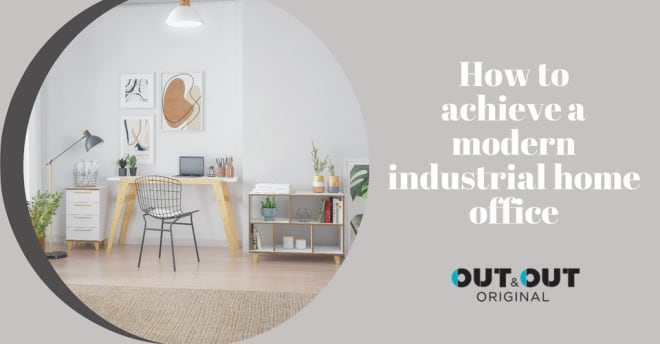 How to achieve a modern industrial home office