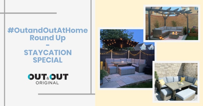 #OutandOutAtHome Round Up - Staycation Special